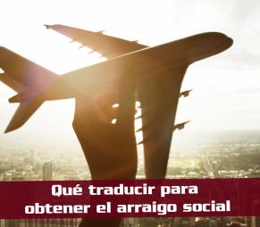 que-documentos-necesito-traducir-para-obtener-el-arraigo-social-garnata-traducciones